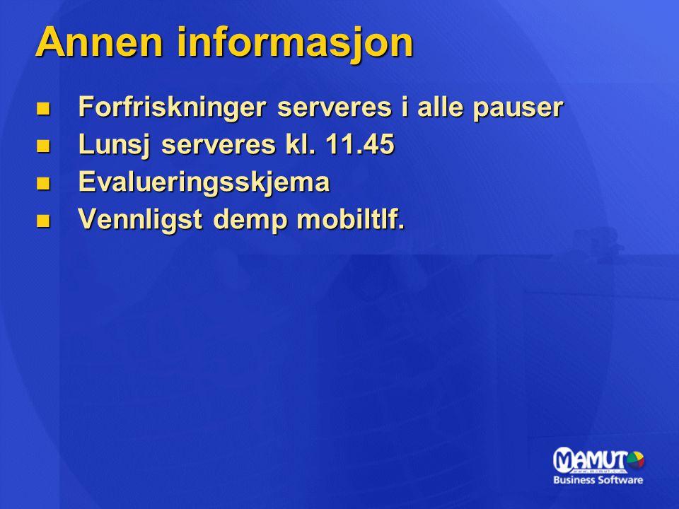 Annen informasjon Forfriskninger serveres i alle pauser
