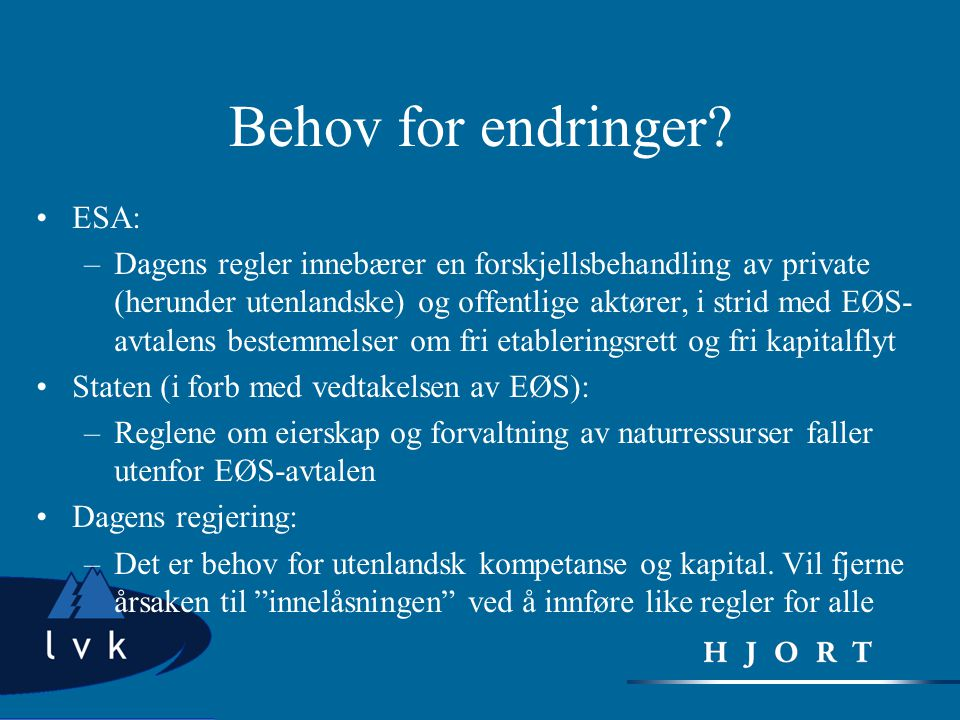 Behov for endringer ESA: