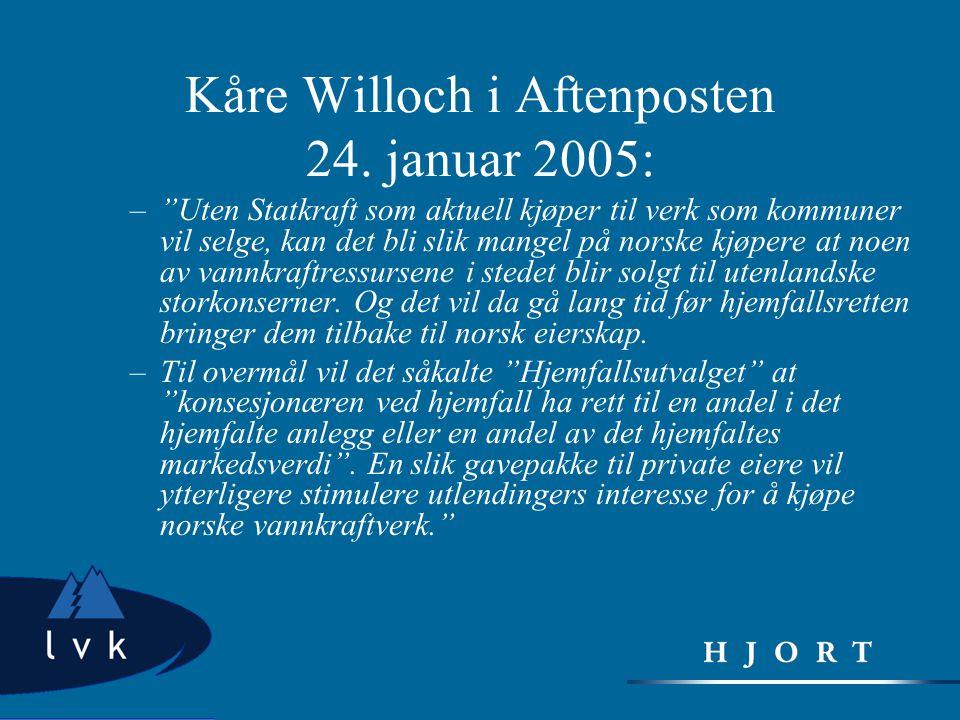 Kåre Willoch i Aftenposten 24. januar 2005: