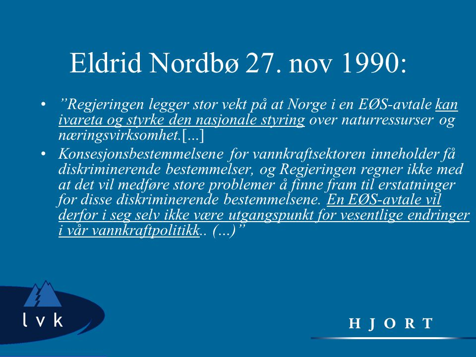 Eldrid Nordbø 27. nov 1990: