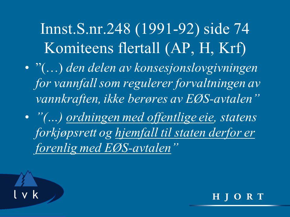 Innst.S.nr.248 (1991-92) side 74 Komiteens flertall (AP, H, Krf)