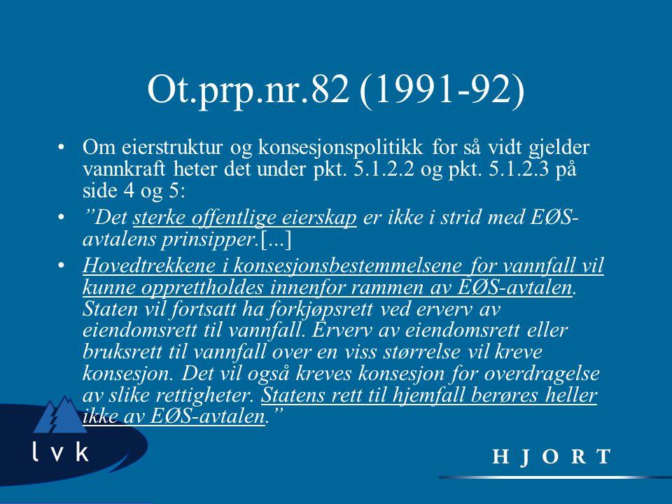Ot.prp.nr.82 (1991-92)