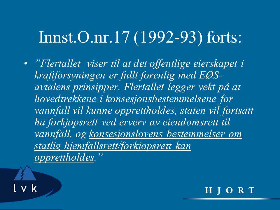 Innst.O.nr.17 (1992-93) forts: