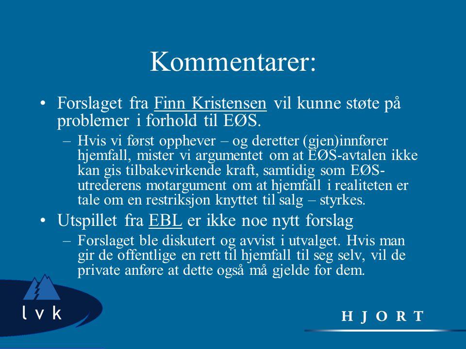 Kommentarer: Forslaget fra Finn Kristensen vil kunne støte på problemer i forhold til EØS.