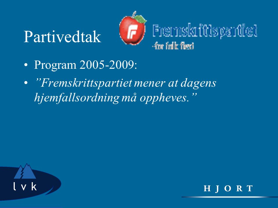 Partivedtak Program 2005-2009: