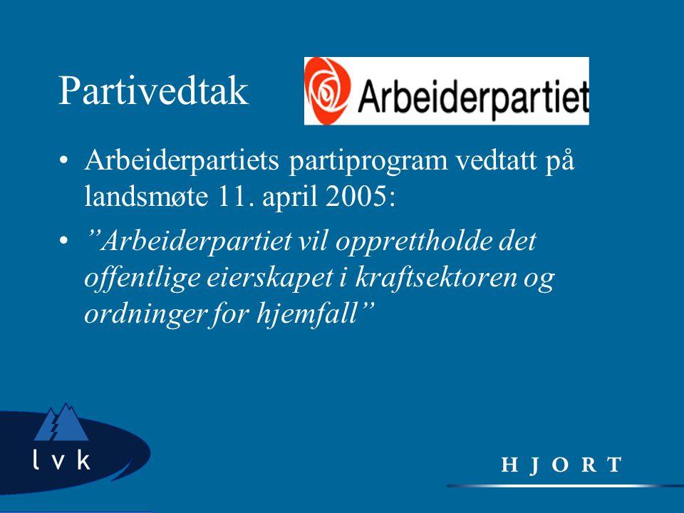 Partivedtak Arbeiderpartiets partiprogram vedtatt på landsmøte 11. april 2005: