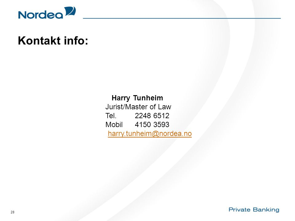 Kontakt info: Harry Tunheim Jurist/Master of Law Tel. 2248 6512
