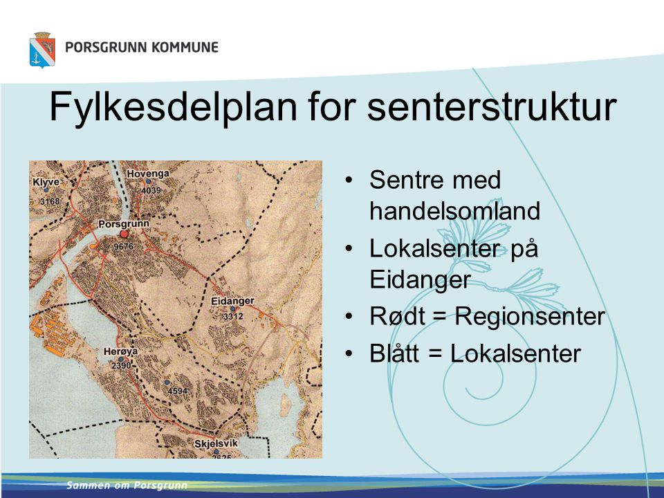 Fylkesdelplan for senterstruktur