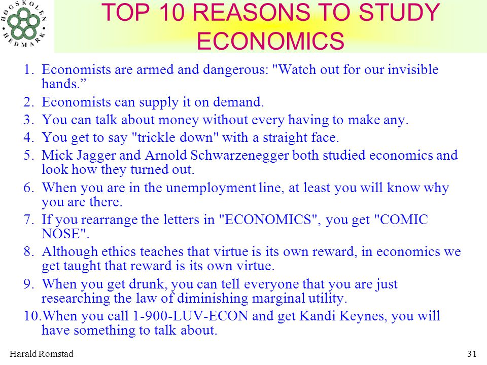 TOP 10 REASONS TO STUDY ECONOMICS