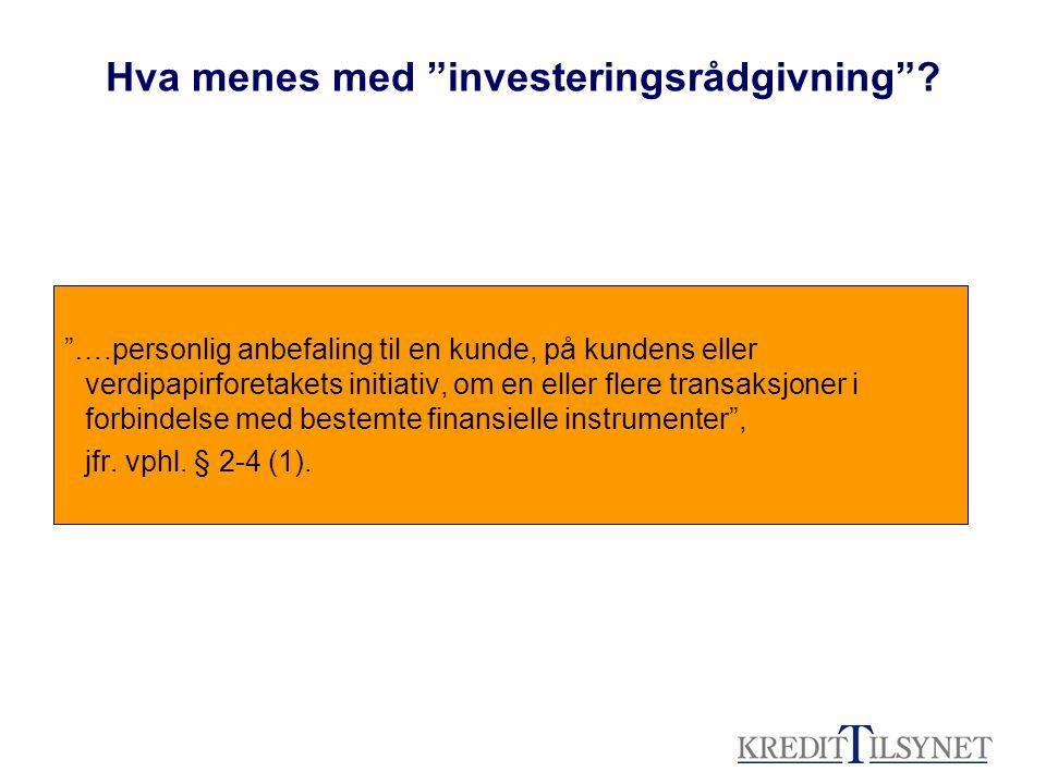 Hva menes med investeringsrådgivning
