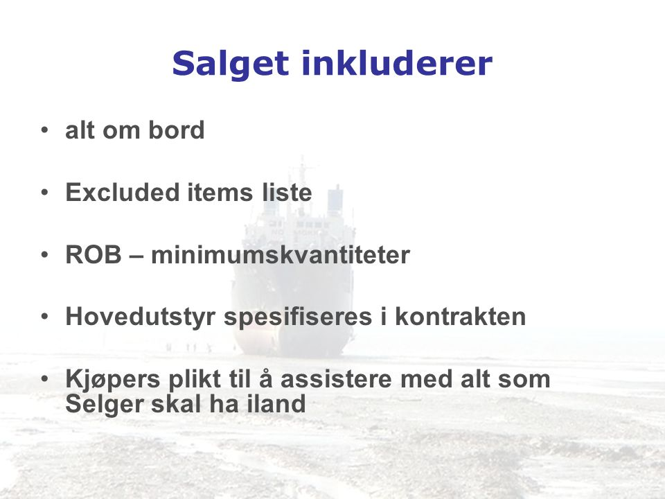 Salget inkluderer alt om bord Excluded items liste