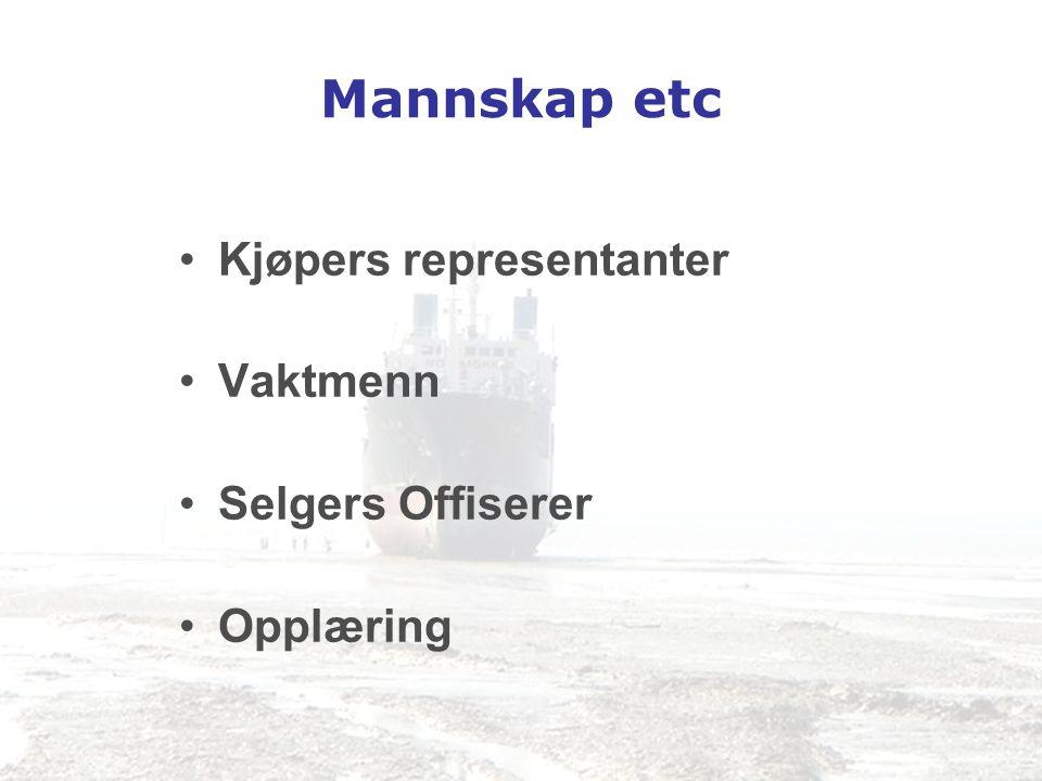 Mannskap etc Kjøpers representanter Vaktmenn Selgers Offiserer