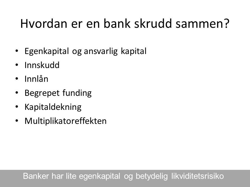 Hvordan er en bank skrudd sammen