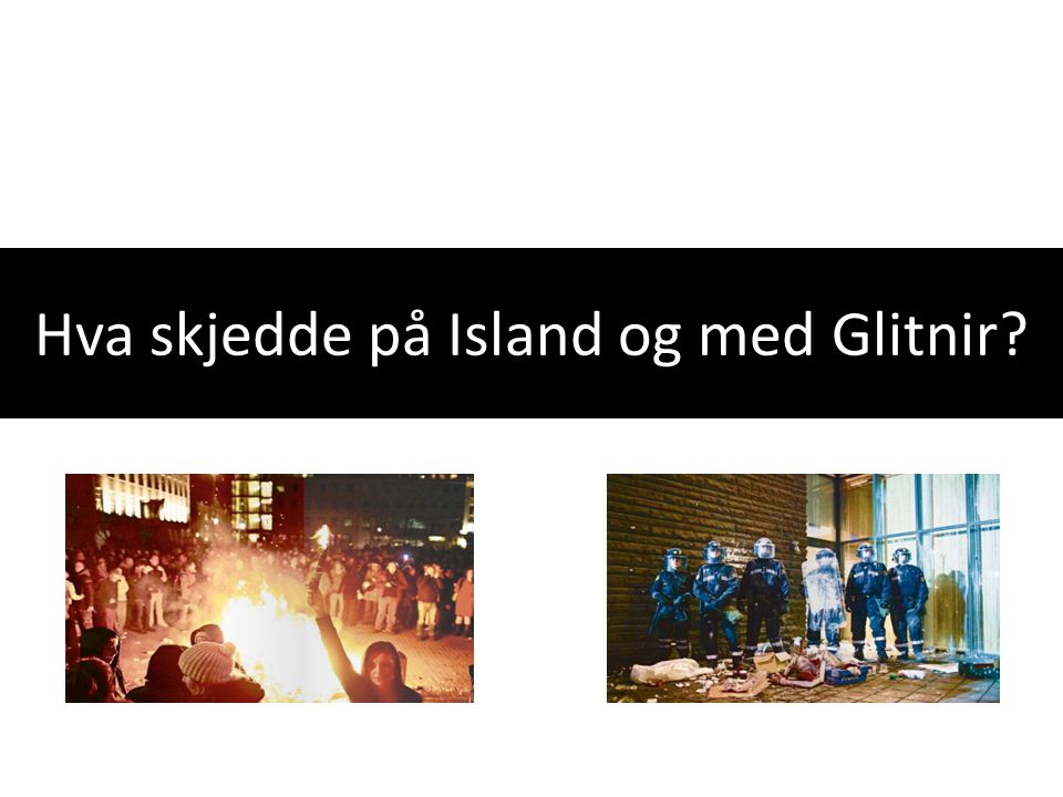Hva skjedde på Island og med Glitnir
