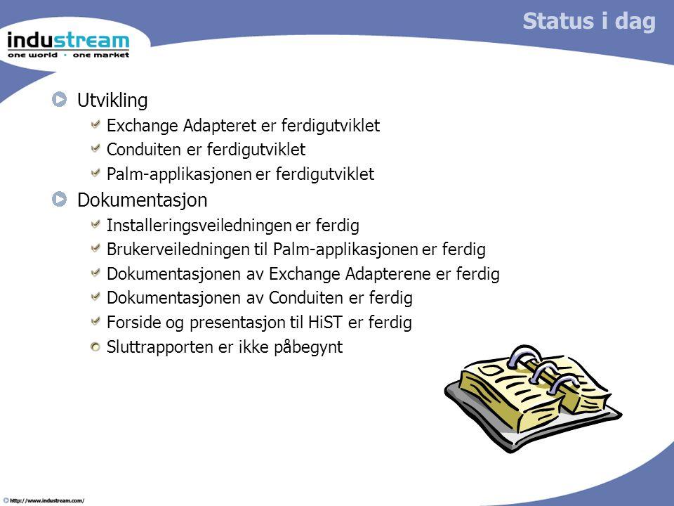 Status i dag Utvikling Dokumentasjon