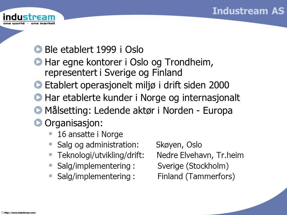 Etablert operasjonelt miljø i drift siden 2000