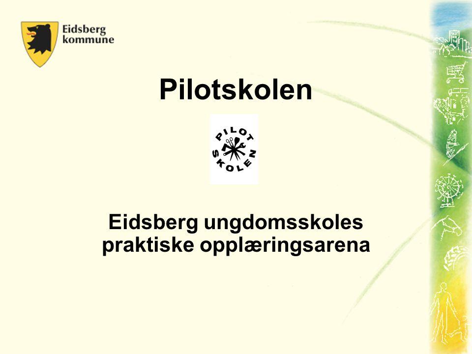 Eidsberg ungdomsskoles praktiske opplæringsarena