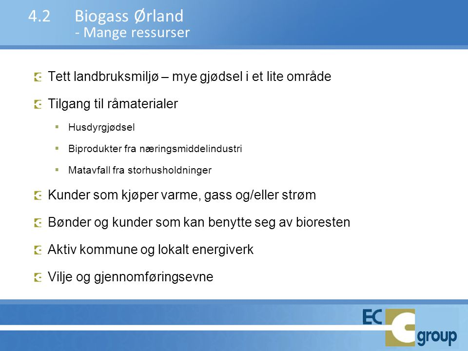 4.2 Biogass Ørland - Mange ressurser