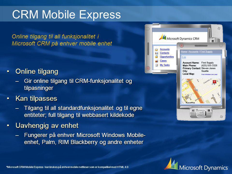 CRM Mobile Express Online tilgang Kan tilpasses Uavhengig av enhet