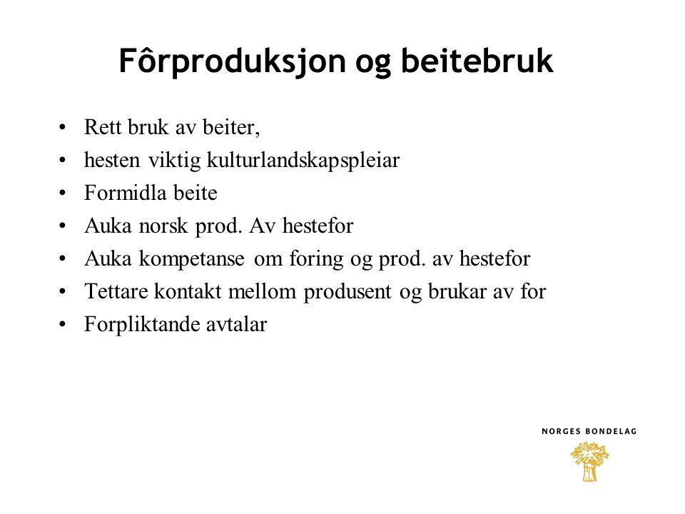 Fôrproduksjon og beitebruk