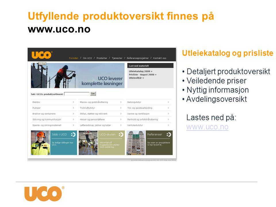 Utfyllende produktoversikt finnes på www.uco.no
