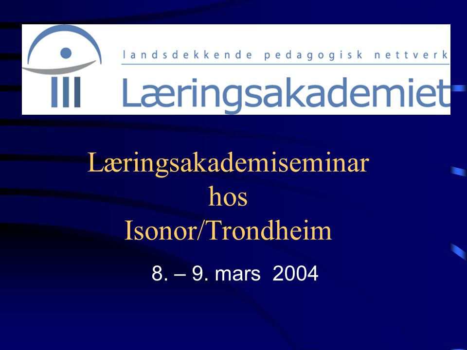 Læringsakademiseminar hos Isonor/Trondheim