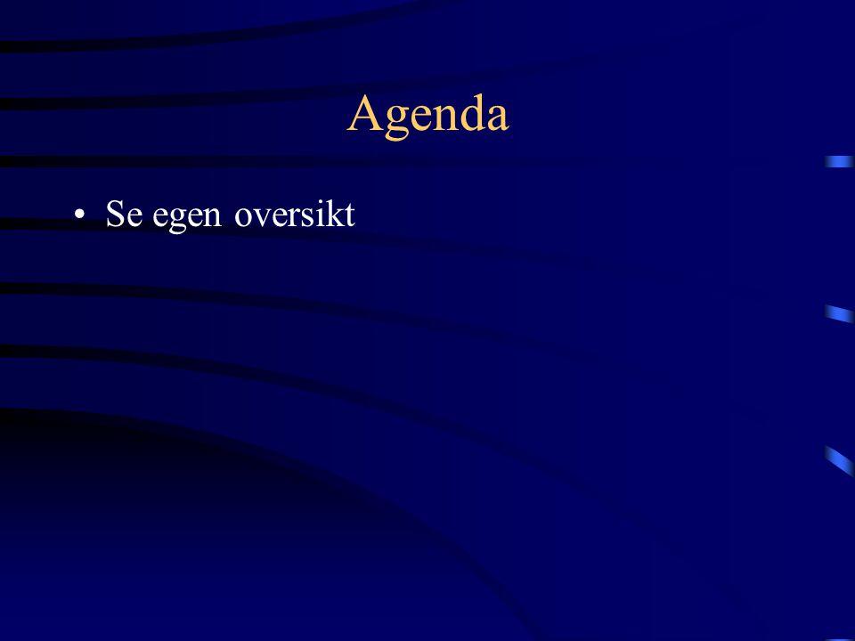Agenda Se egen oversikt