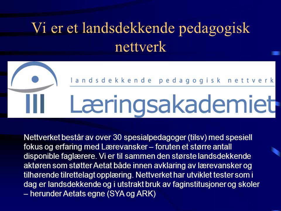 Vi er et landsdekkende pedagogisk nettverk