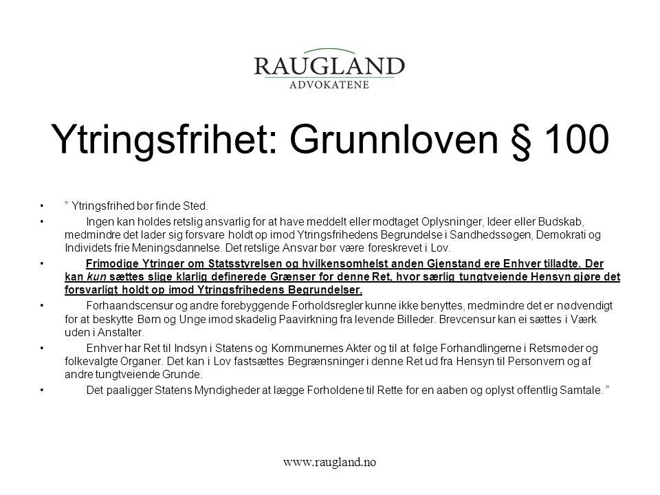 Ytringsfrihet: Grunnloven § 100