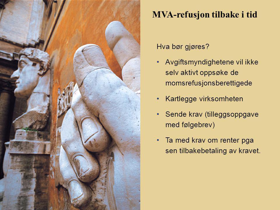 MVA-refusjon tilbake i tid