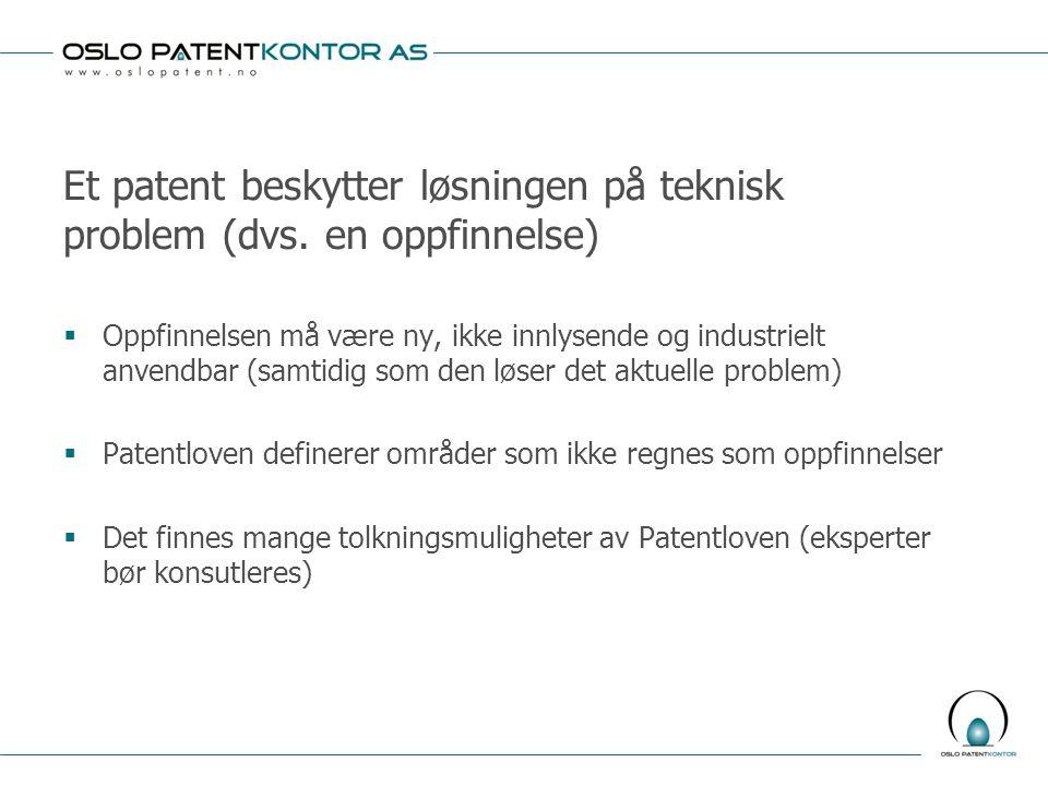 Et patent beskytter løsningen på teknisk problem (dvs. en oppfinnelse)