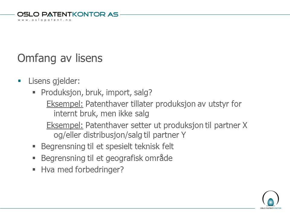 Omfang av lisens Lisens gjelder: Produksjon, bruk, import, salg