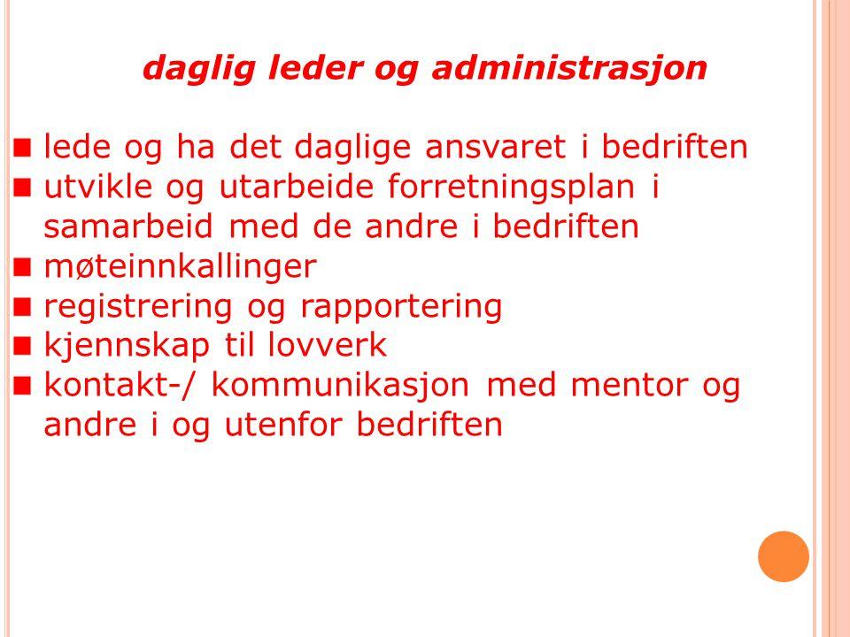 daglig leder og administrasjon