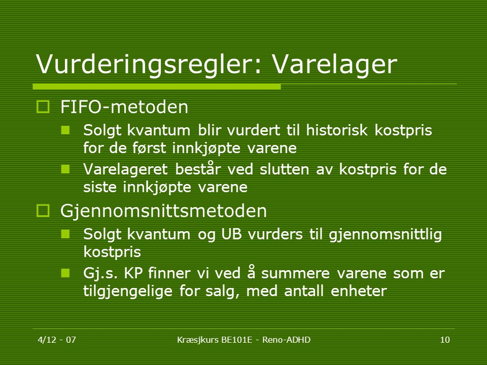 Vurderingsregler: Varelager