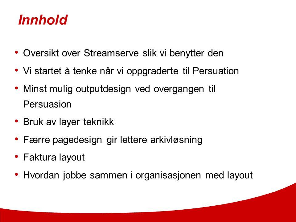 Innhold Oversikt over Streamserve slik vi benytter den