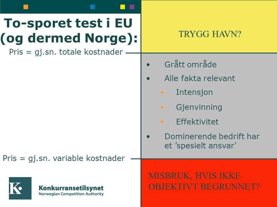 To-sporet test i EU (og dermed Norge):