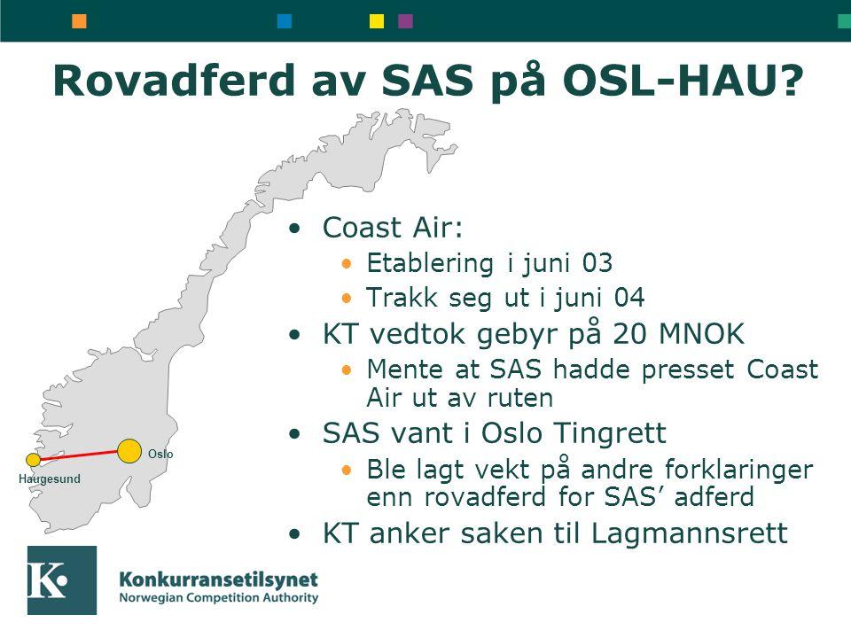 Rovadferd av SAS på OSL-HAU