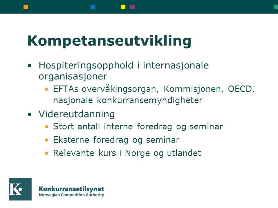 Kompetanseutvikling Hospiteringsopphold i internasjonale organisasjoner. EFTAs overvåkingsorgan, Kommisjonen, OECD, nasjonale konkurransemyndigheter.