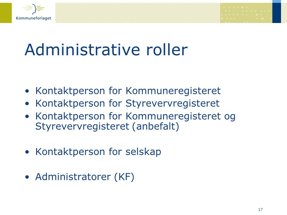 Administrative roller