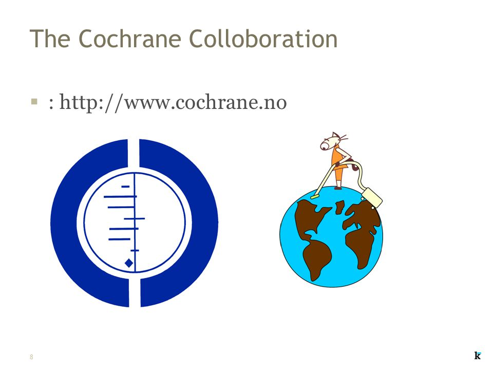 The Cochrane Colloboration
