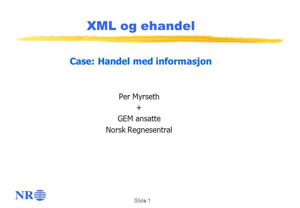 Per Myrseth + GEM ansatte Norsk Regnesentral