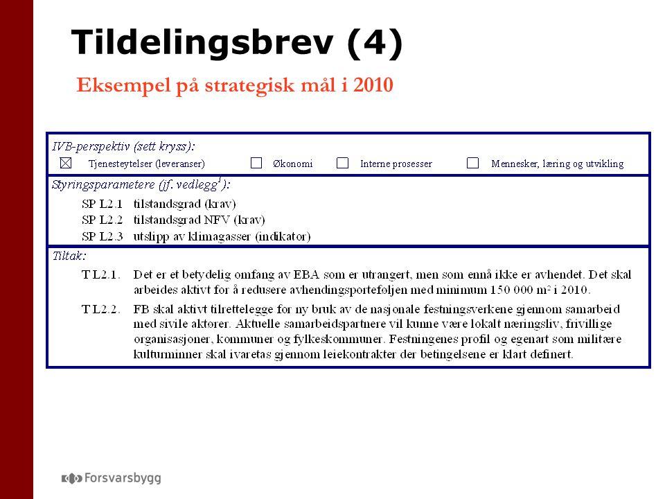 Tildelingsbrev (4) Eksempel på strategisk mål i 2010