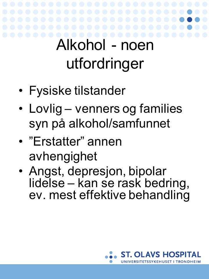 Alkohol - noen utfordringer