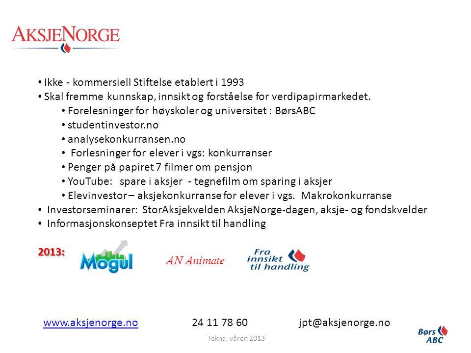 Ikke - kommersiell Stiftelse etablert i 1993