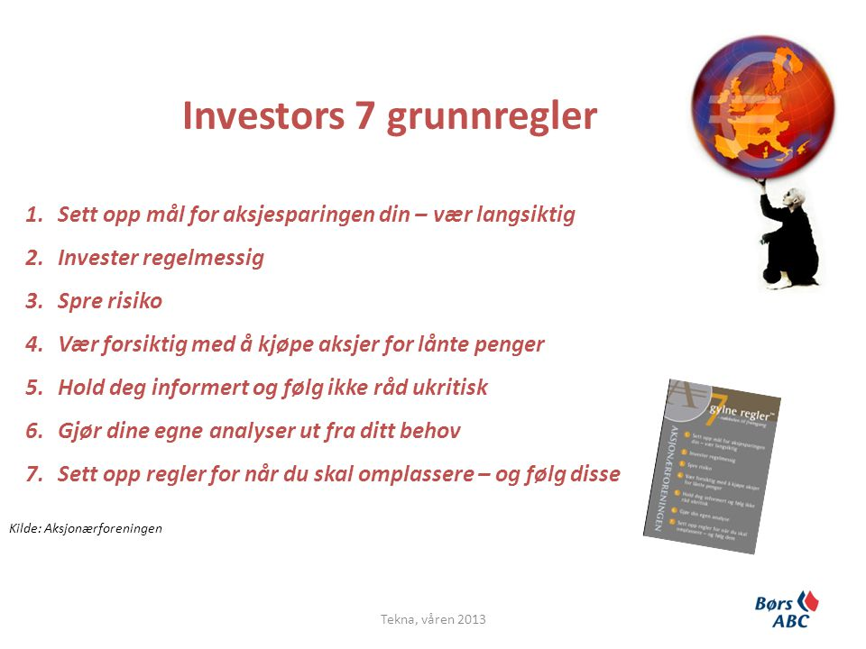Investors 7 grunnregler