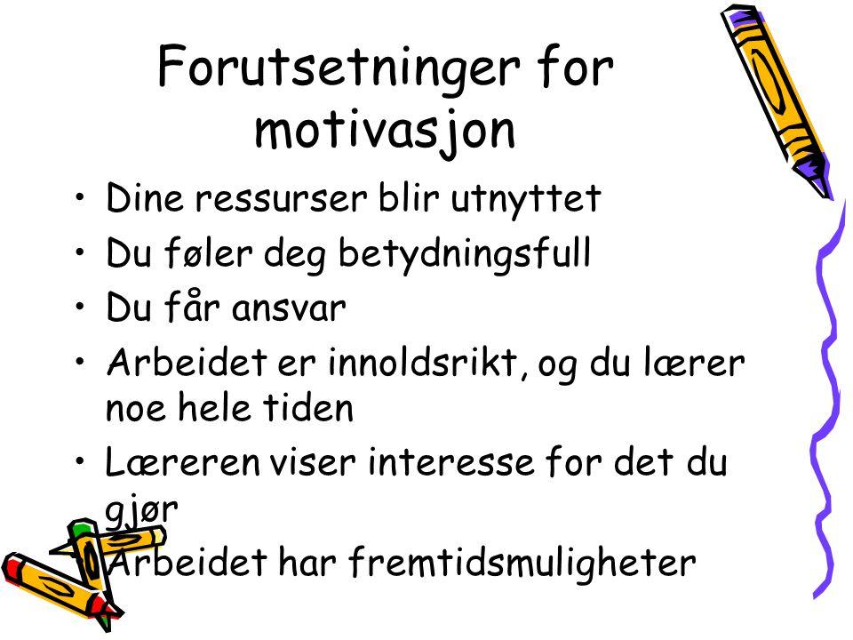 Forutsetninger for motivasjon