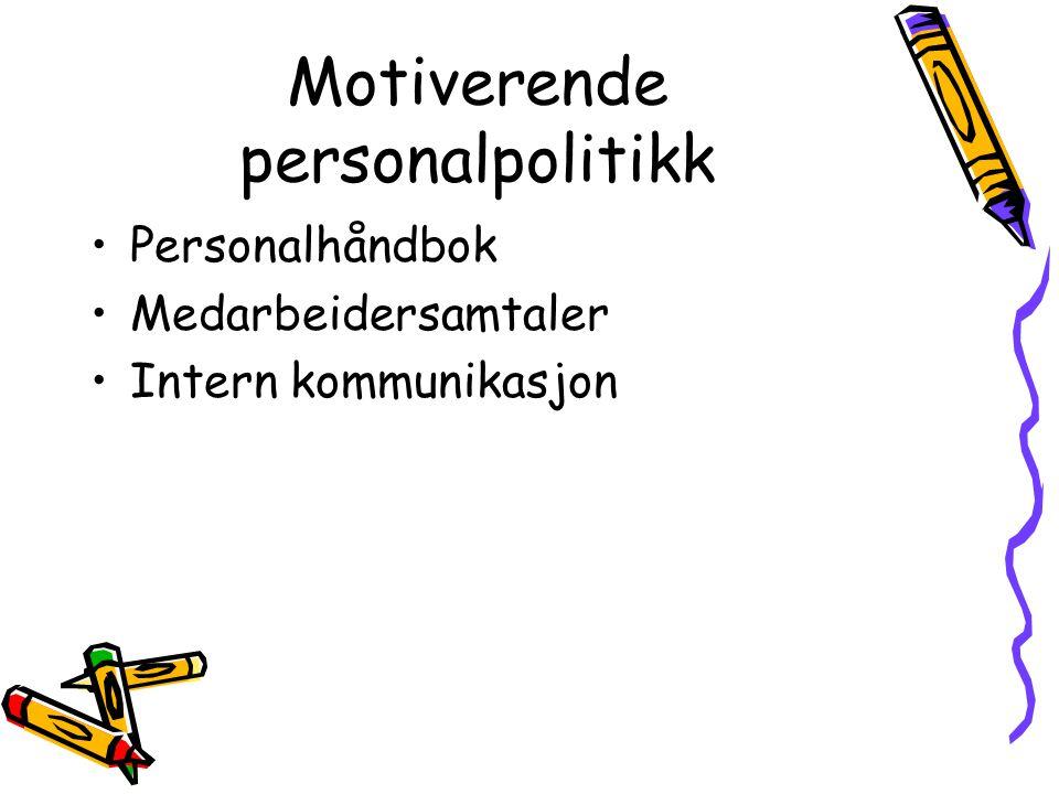 Motiverende personalpolitikk