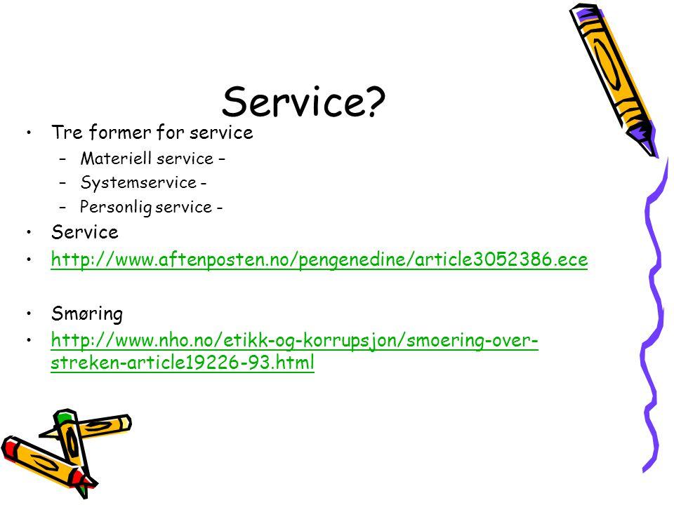 Service Tre former for service Service