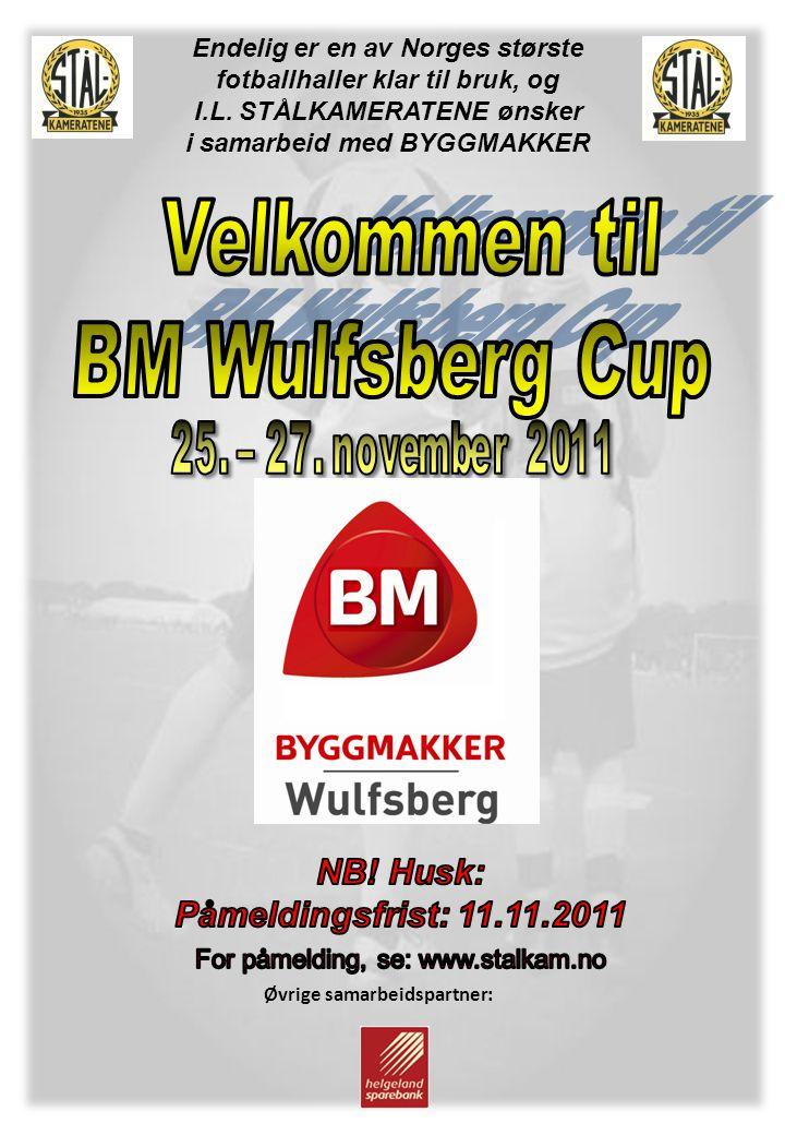 Velkommen til BM Wulfsberg Cup