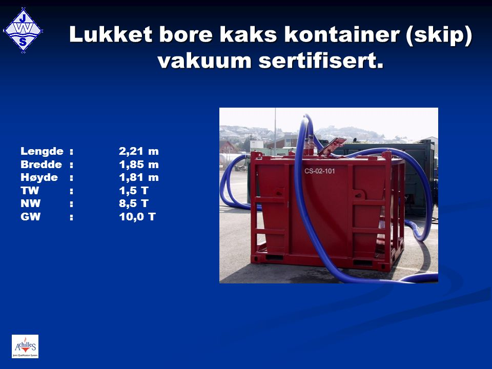Lukket bore kaks kontainer (skip) vakuum sertifisert.